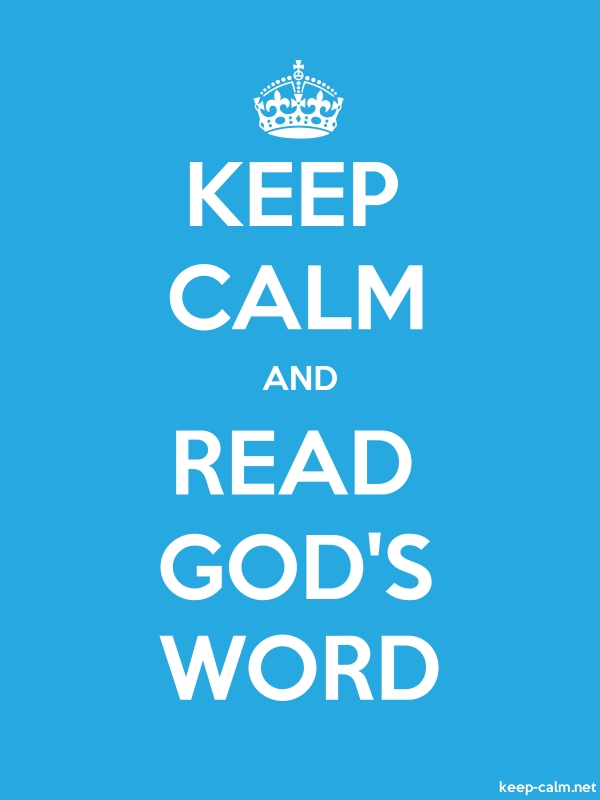 KEEP CALM AND READ GOD'S WORD - white/blue - Default (600x800)
