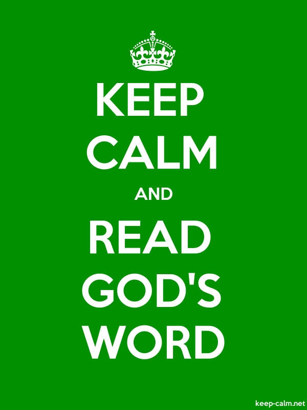 KEEP CALM AND READ GOD'S WORD - white/green - Default (600x800)