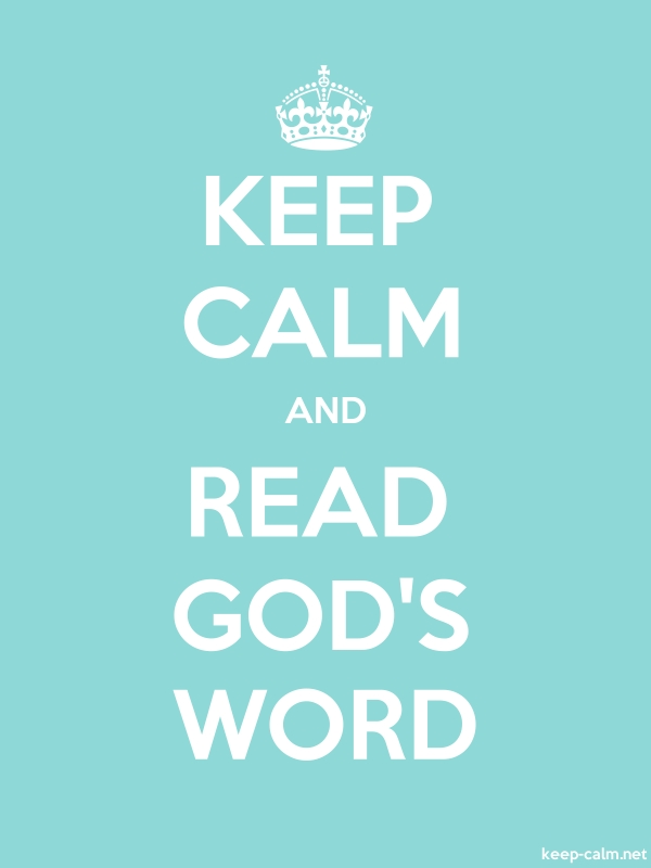 KEEP CALM AND READ GOD'S WORD - white/lightblue - Default (600x800)