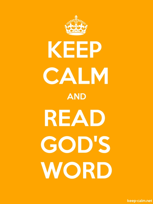 KEEP CALM AND READ GOD'S WORD - white/orange - Default (600x800)