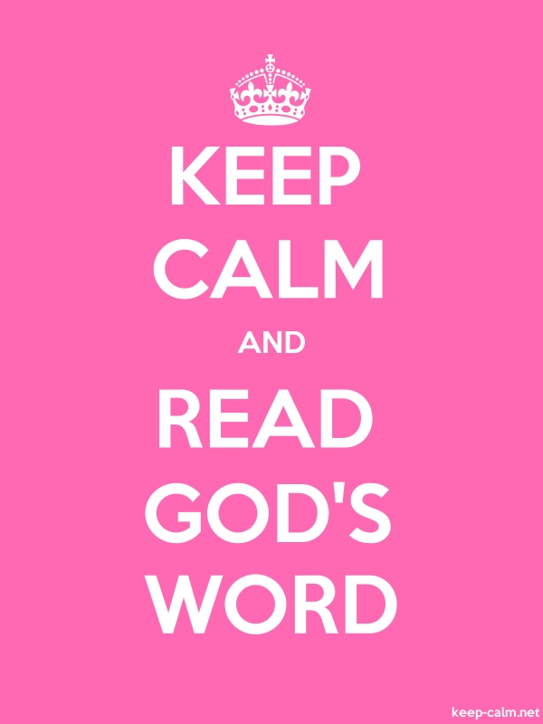 KEEP CALM AND READ GOD'S WORD - white/pink - Default (600x800)
