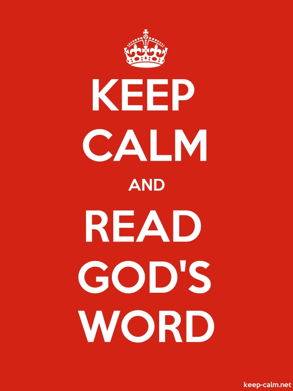 KEEP CALM AND READ GOD'S WORD - white/red - Default (600x800)
