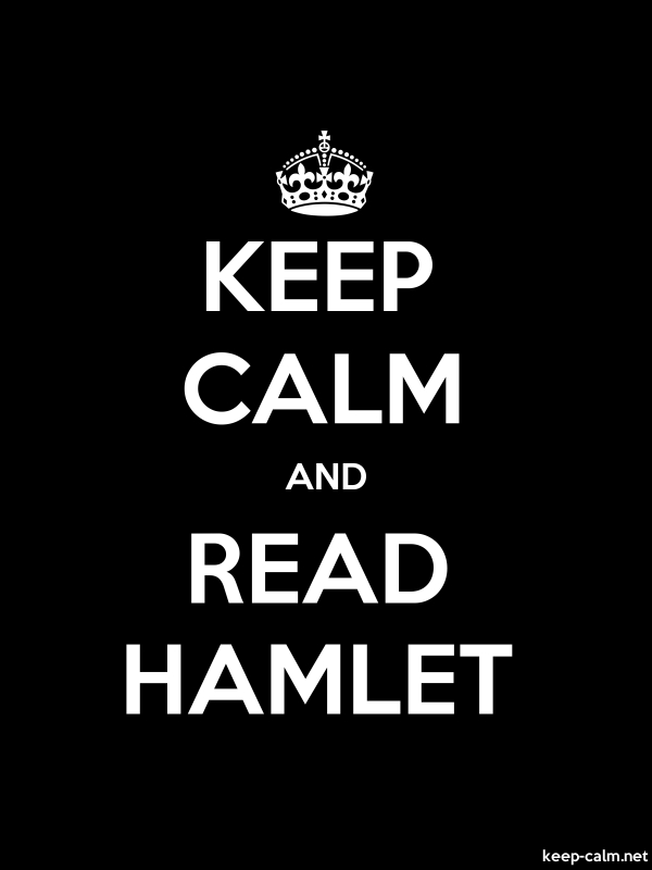 KEEP CALM AND READ HAMLET - white/black - Default (600x800)
