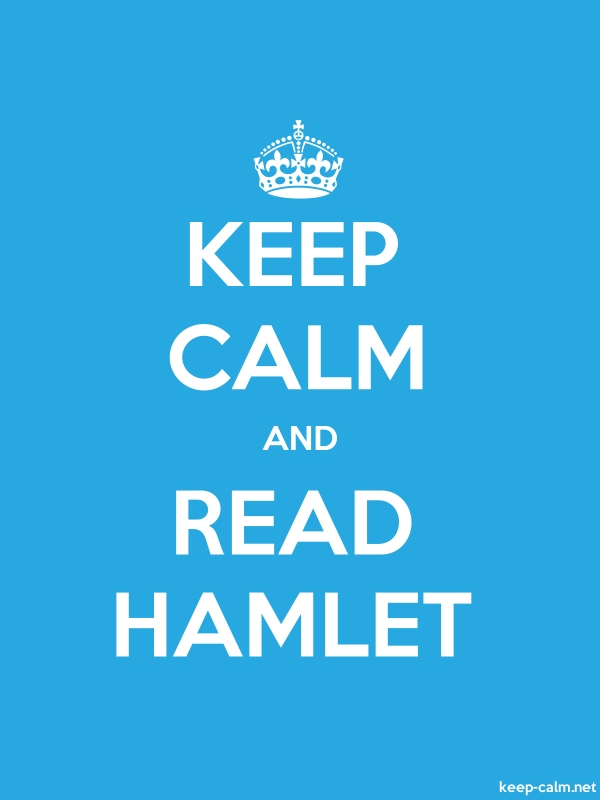 KEEP CALM AND READ HAMLET - white/blue - Default (600x800)