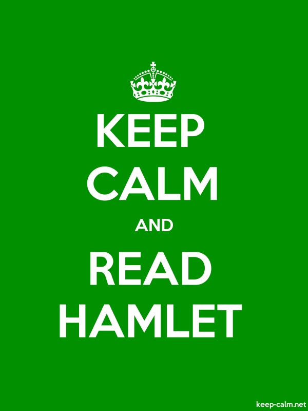 KEEP CALM AND READ HAMLET - white/green - Default (600x800)