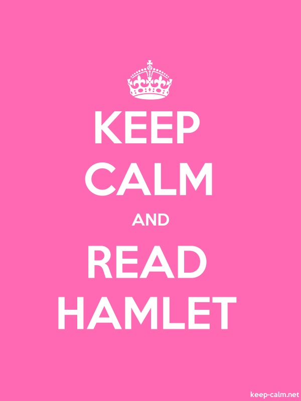 KEEP CALM AND READ HAMLET - white/pink - Default (600x800)