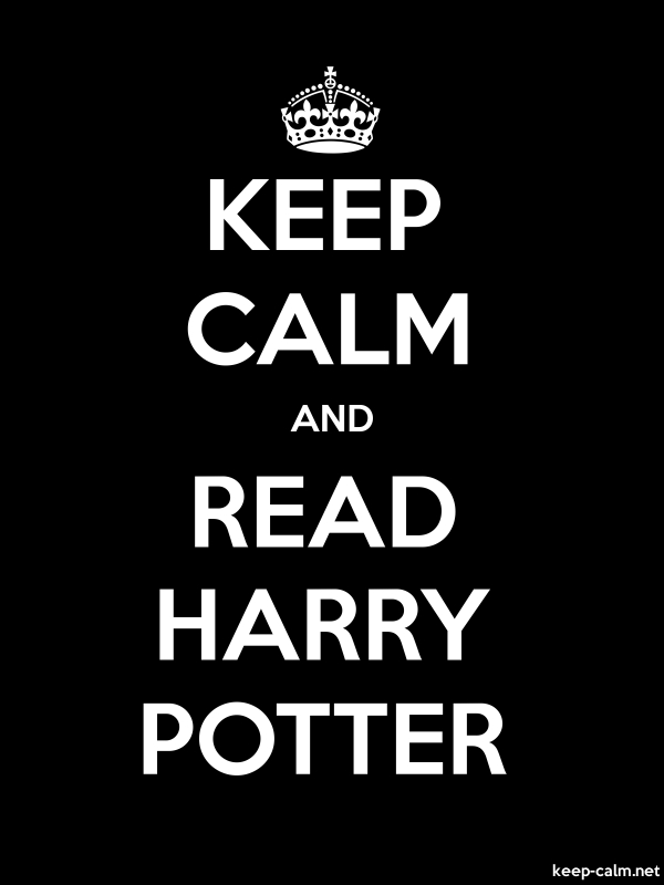 KEEP CALM AND READ HARRY POTTER - white/black - Default (600x800)