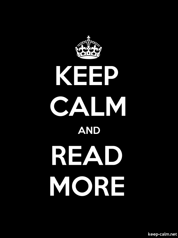 KEEP CALM AND READ MORE - white/black - Default (600x800)