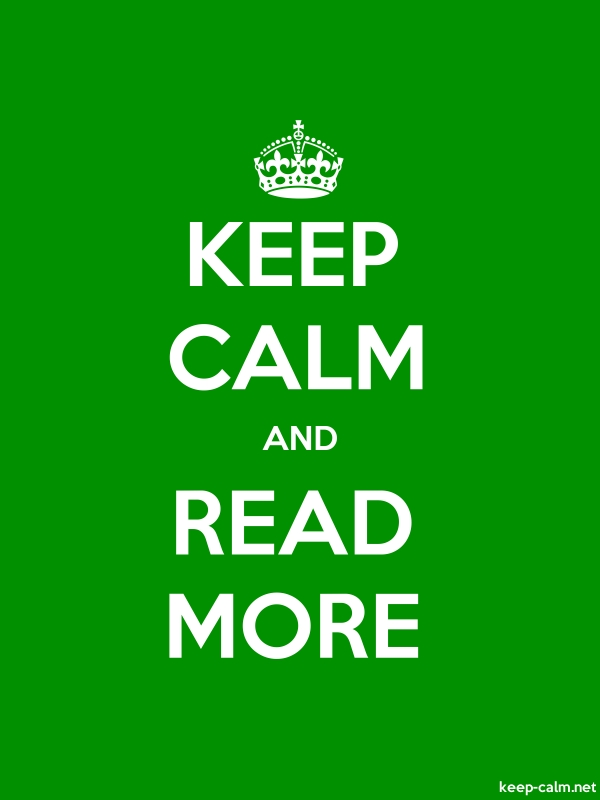 KEEP CALM AND READ MORE - white/green - Default (600x800)