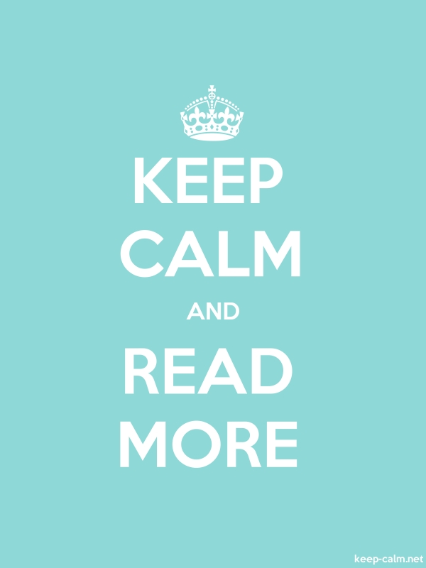KEEP CALM AND READ MORE - white/lightblue - Default (600x800)