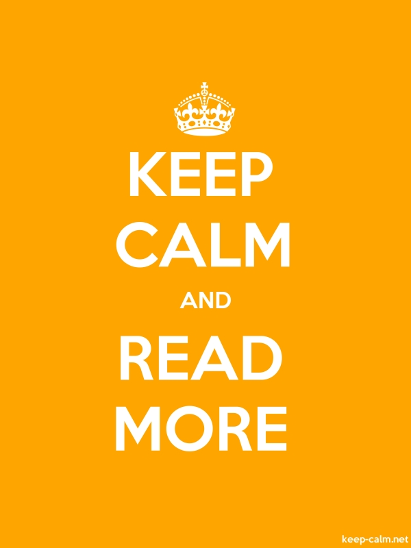 KEEP CALM AND READ MORE - white/orange - Default (600x800)