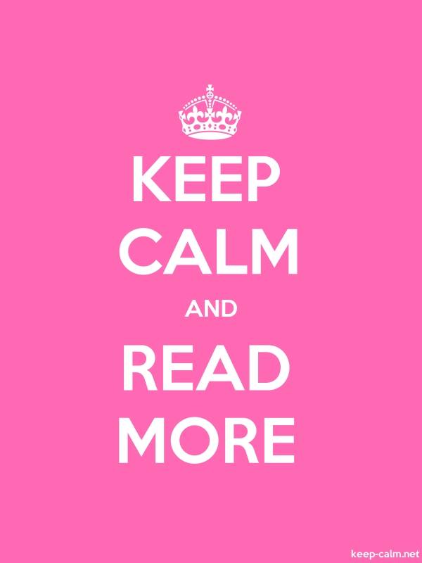 KEEP CALM AND READ MORE - white/pink - Default (600x800)
