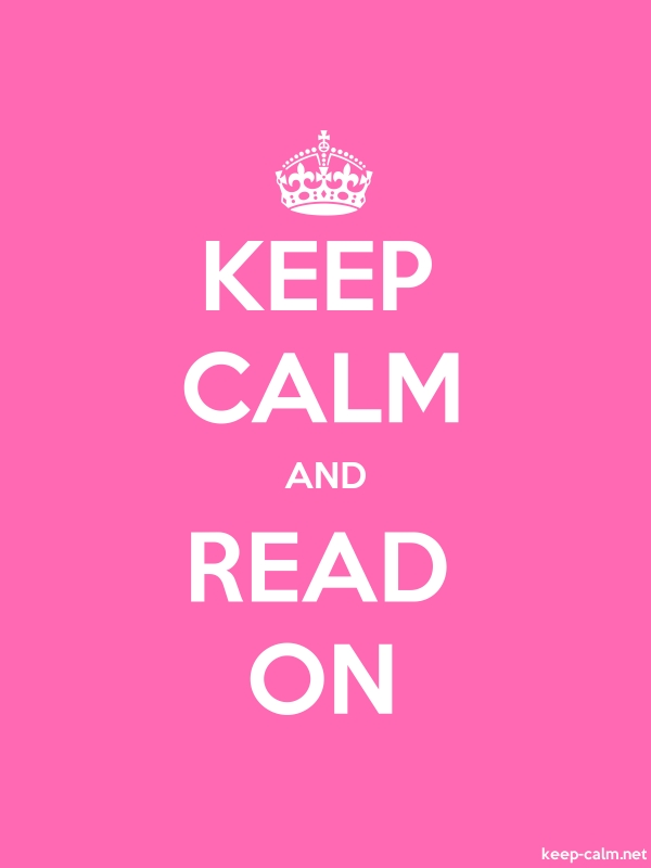 KEEP CALM AND READ ON - white/pink - Default (600x800)