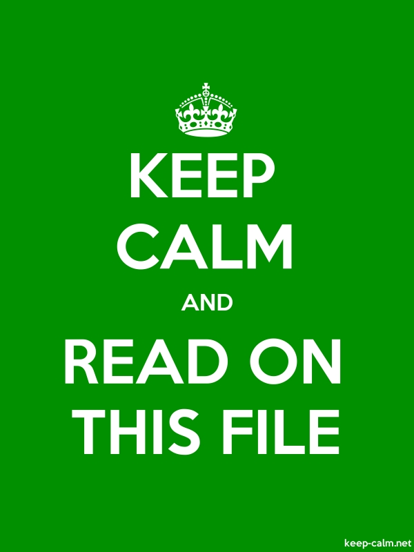 KEEP CALM AND READ ON THIS FILE - white/green - Default (600x800)