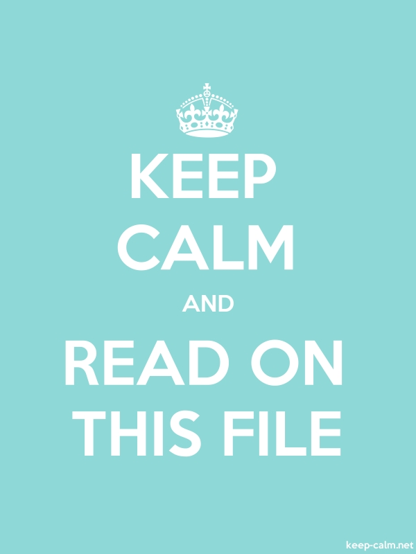 KEEP CALM AND READ ON THIS FILE - white/lightblue - Default (600x800)