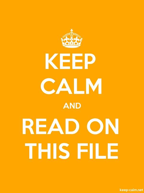KEEP CALM AND READ ON THIS FILE - white/orange - Default (600x800)