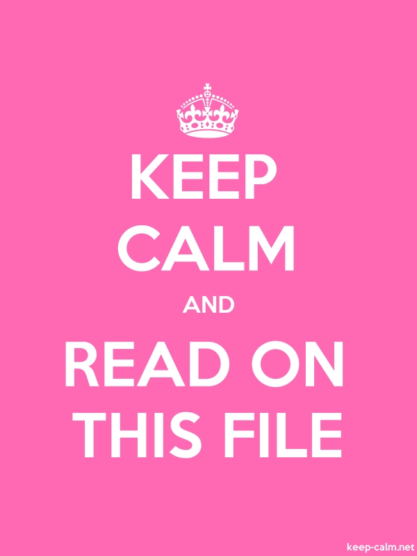KEEP CALM AND READ ON THIS FILE - white/pink - Default (600x800)