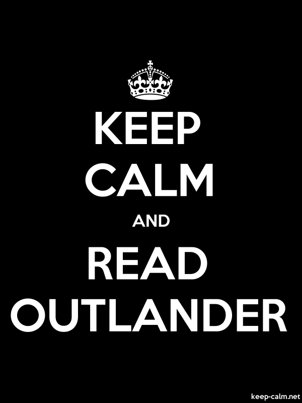 KEEP CALM AND READ OUTLANDER - white/black - Default (600x800)