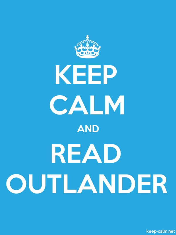 KEEP CALM AND READ OUTLANDER - white/blue - Default (600x800)