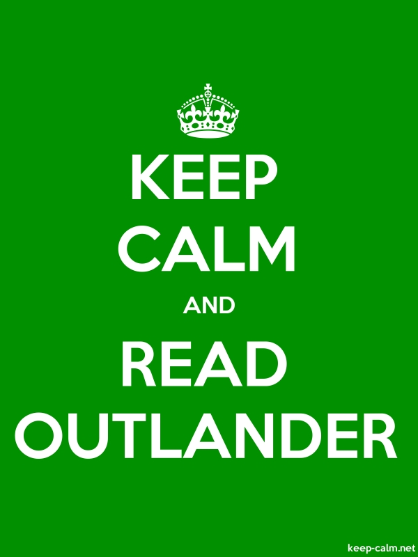 KEEP CALM AND READ OUTLANDER - white/green - Default (600x800)