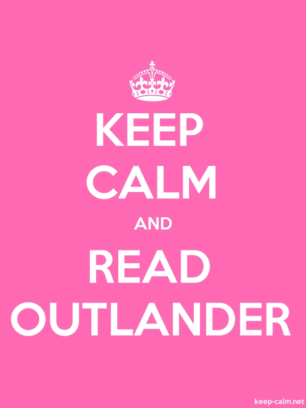 KEEP CALM AND READ OUTLANDER - white/pink - Default (600x800)
