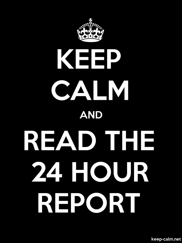 KEEP CALM AND READ THE 24 HOUR REPORT - white/black - Default (600x800)