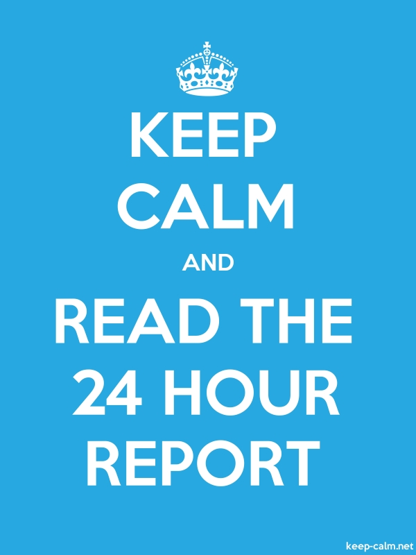 KEEP CALM AND READ THE 24 HOUR REPORT - white/blue - Default (600x800)