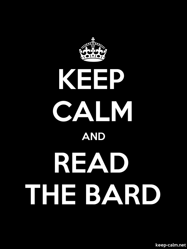 KEEP CALM AND READ THE BARD - white/black - Default (600x800)