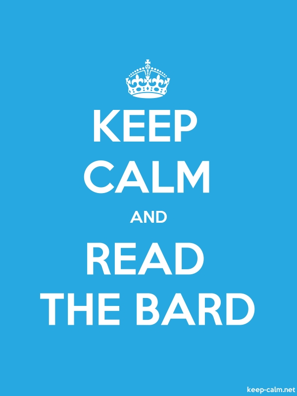 KEEP CALM AND READ THE BARD - white/blue - Default (600x800)