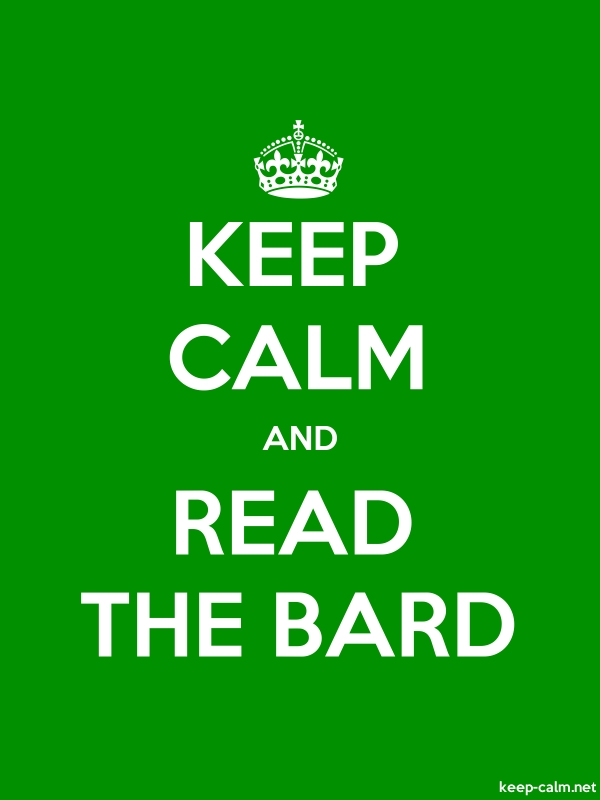 KEEP CALM AND READ THE BARD - white/green - Default (600x800)