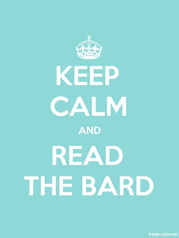 KEEP CALM AND READ THE BARD - white/lightblue - Default (600x800)