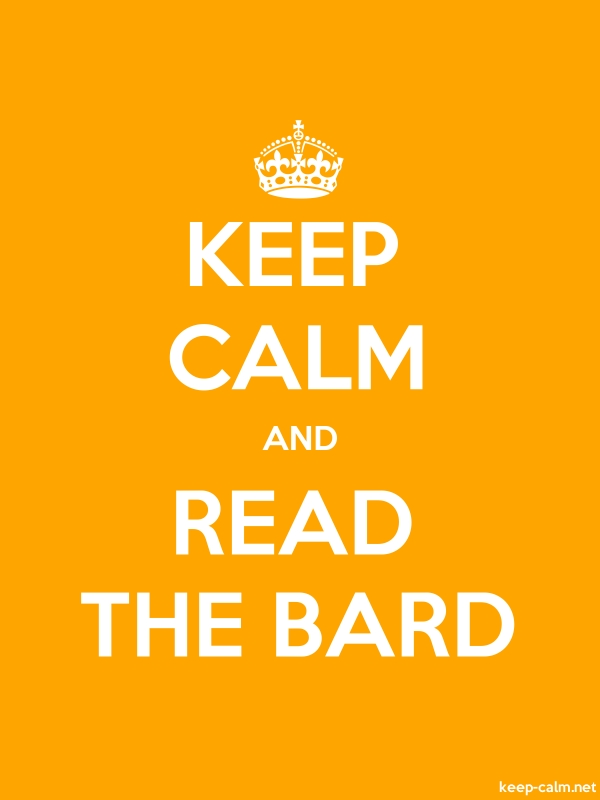 KEEP CALM AND READ THE BARD - white/orange - Default (600x800)