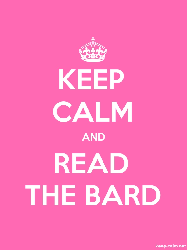 KEEP CALM AND READ THE BARD - white/pink - Default (600x800)