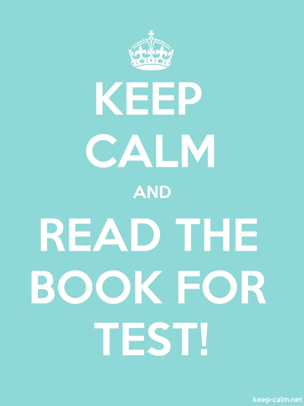 KEEP CALM AND READ THE BOOK FOR TEST! - white/lightblue - Default (600x800)