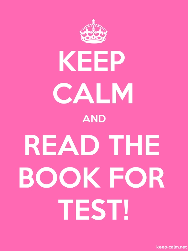 KEEP CALM AND READ THE BOOK FOR TEST! - white/pink - Default (600x800)