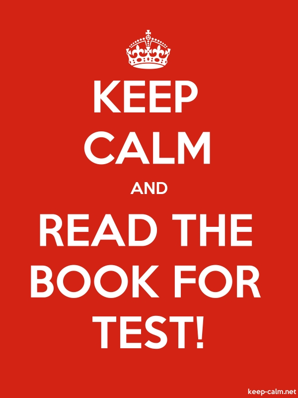 KEEP CALM AND READ THE BOOK FOR TEST! - white/red - Default (600x800)