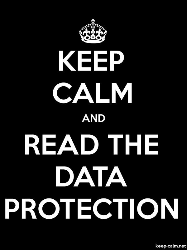 KEEP CALM AND READ THE DATA PROTECTION - white/black - Default (600x800)