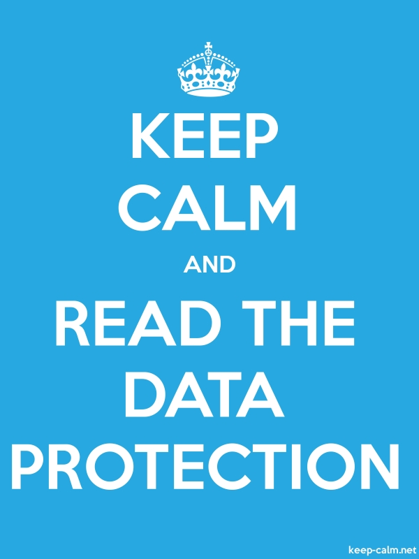 KEEP CALM AND READ THE DATA PROTECTION - white/blue - Default (600x800)