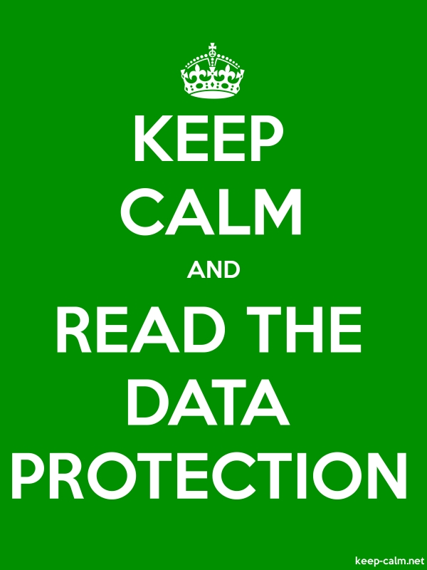 KEEP CALM AND READ THE DATA PROTECTION - white/green - Default (600x800)