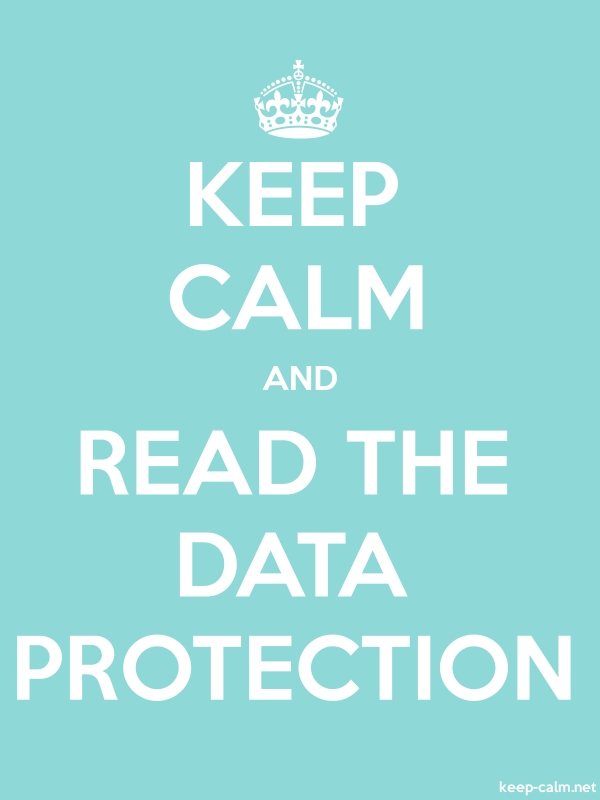 KEEP CALM AND READ THE DATA PROTECTION - white/lightblue - Default (600x800)