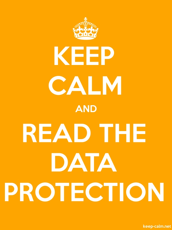 KEEP CALM AND READ THE DATA PROTECTION - white/orange - Default (600x800)