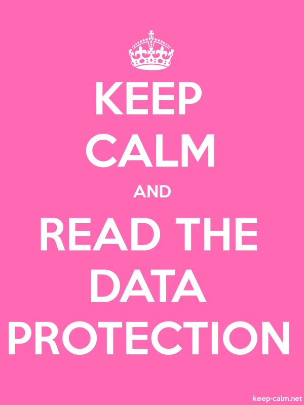 KEEP CALM AND READ THE DATA PROTECTION - white/pink - Default (600x800)