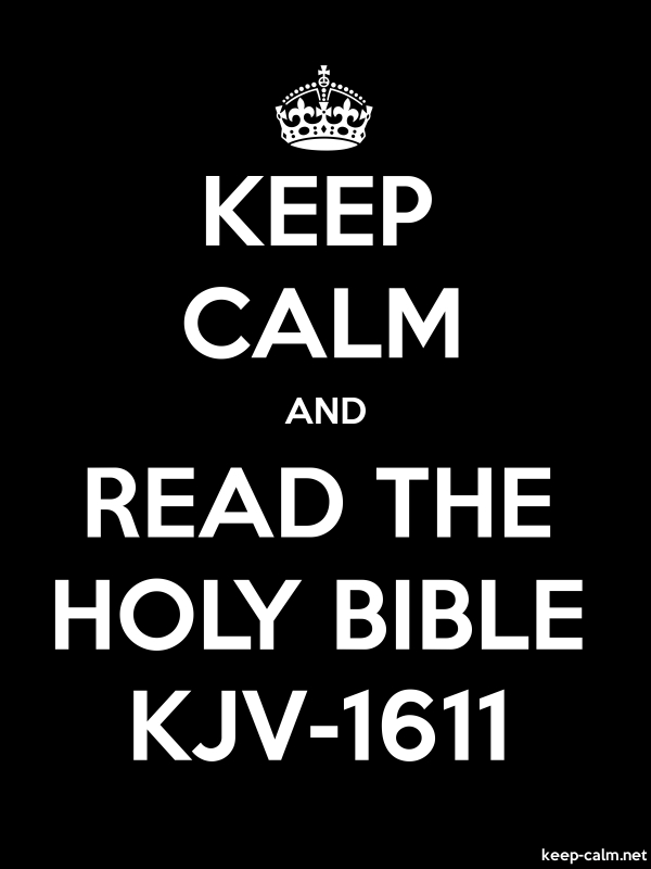 KEEP CALM AND READ THE HOLY BIBLE KJV-1611 - white/black - Default (600x800)