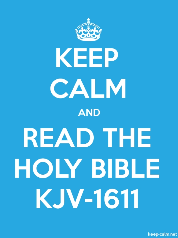 KEEP CALM AND READ THE HOLY BIBLE KJV-1611 - white/blue - Default (600x800)