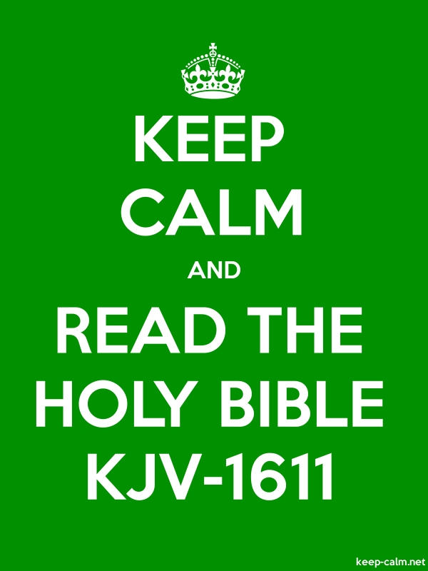 KEEP CALM AND READ THE HOLY BIBLE KJV-1611 - white/green - Default (600x800)