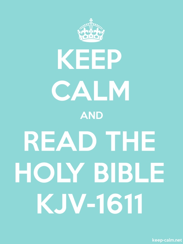 KEEP CALM AND READ THE HOLY BIBLE KJV-1611 - white/lightblue - Default (600x800)