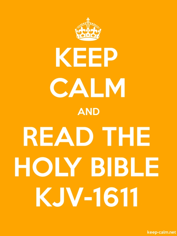 KEEP CALM AND READ THE HOLY BIBLE KJV-1611 - white/orange - Default (600x800)