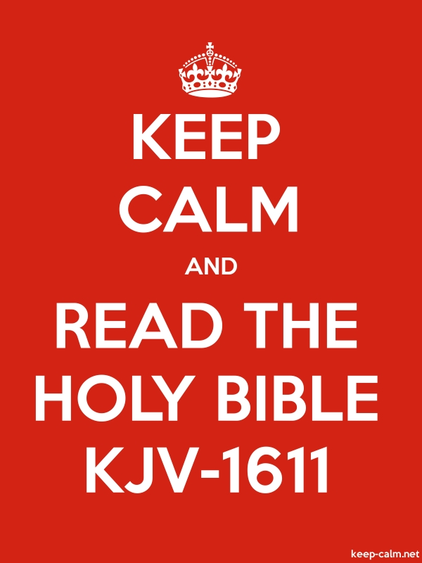 KEEP CALM AND READ THE HOLY BIBLE KJV-1611 - white/red - Default (600x800)
