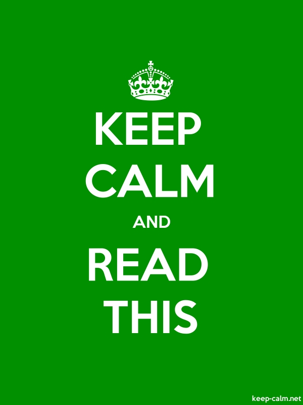 KEEP CALM AND READ THIS - white/green - Default (600x800)