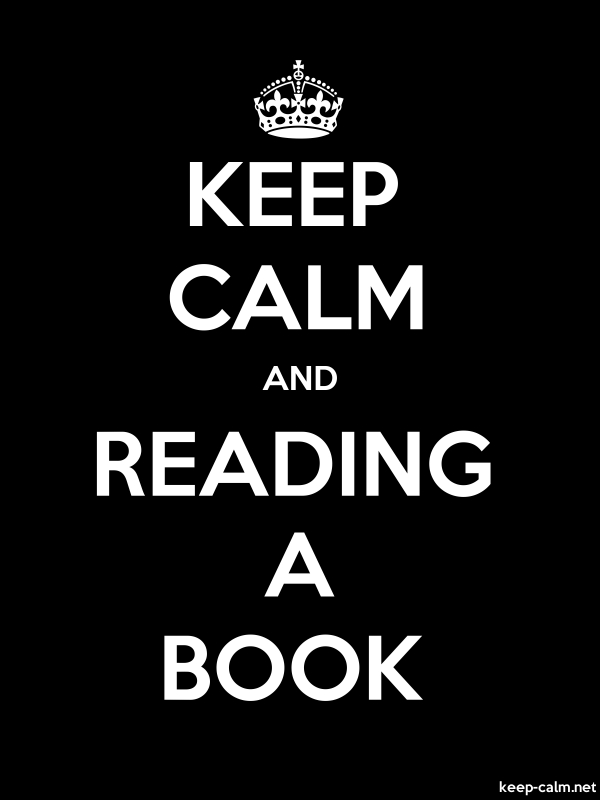 KEEP CALM AND READING A BOOK - white/black - Default (600x800)